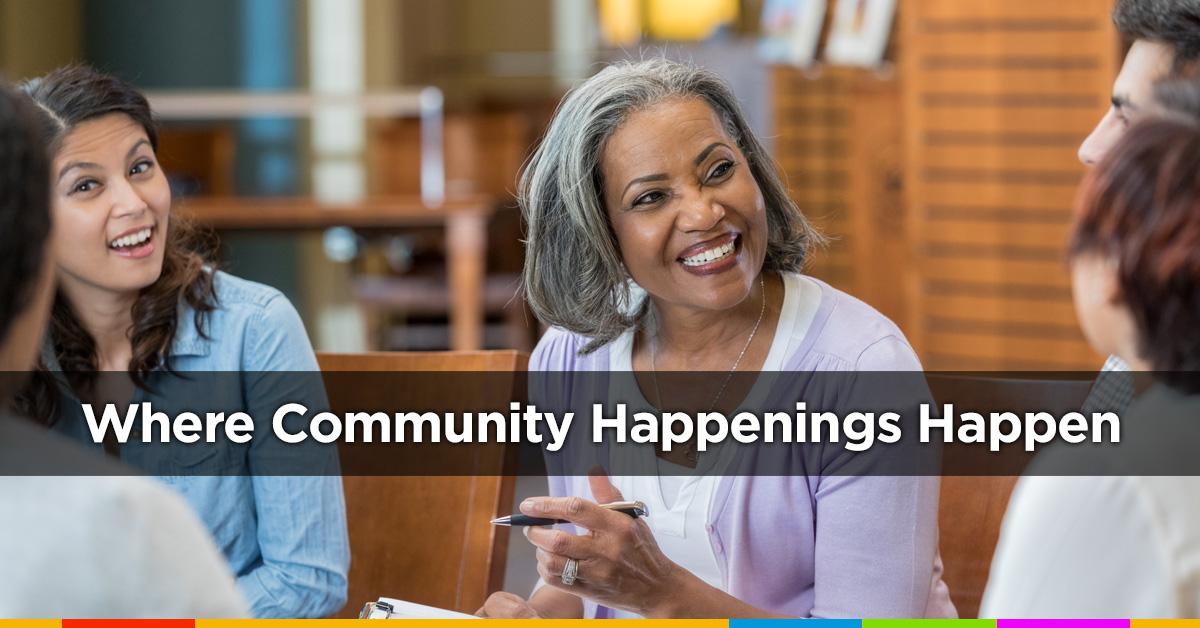 Community Happenings Happen